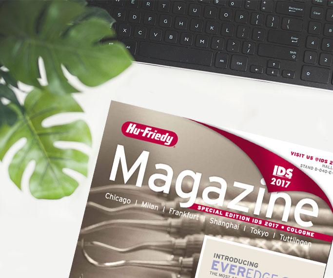 2017 HU-FRIEDY MAGAZINE - IDS EDITION