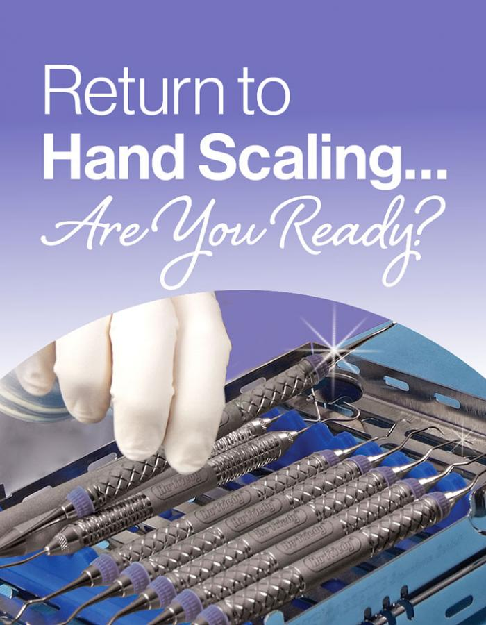 Return to Hand Scaling…Are You Ready?
